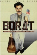 Borat: Cultural Learnings of America for Make Benefit Glorious Nation of Kazakhstan(2006)