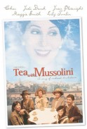 Tea with Mussolini(1999)