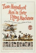 Those Magnificent Men in Their Flying Machines, or How I Flew from London to Paris in 25 hours 11 minutes(1965)